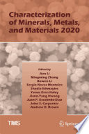 Characterization of Minerals  Metals  and Materials 2020
