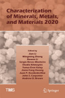 Characterization of Minerals, Metals, and Materials 2020