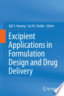 Excipient Applications in Formulation Design and Drug Delivery