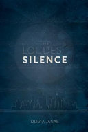 The Loudest Silence  Part One