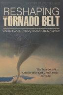 Reshaping the Tornado Belt