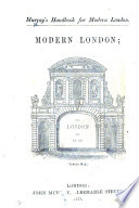 Murray s Handbook for Modern London  Modern London  or  London as it is   By Peter Cunningham  With plans