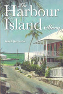 The Harbour Island Story