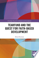 Tearfund And The Quest For Faith Based Development