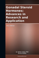 Gonadal Steroid Hormones: Advances in Research and Application: 2011 Edition Pdf/ePub eBook