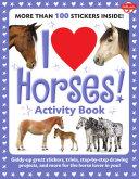 I Love Horses  Activity Book