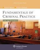Fundamentals Of Criminal Practice