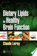 Dietary Lipids for Healthy Brain Function Book