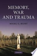Memory  War and Trauma