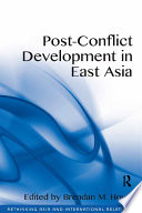 Post Conflict Development in East Asia