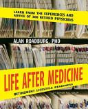 Life After Medicine (Color Edition)