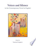 Voices and Silence in the Contemporary Novel in English