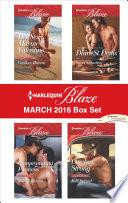 Harlequin Blaze March 2016 Box Set