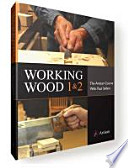 Working Wood 1&2