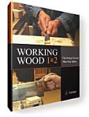 Working Wood 1&2