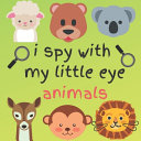I Spy with My Little Eye Animals Book PDF
