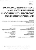 Packaging  Reliability and Manufacturing Issues Associated with Electronic and Photonic Products