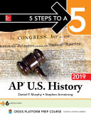 5 Steps to a 5: AP U.S. History 2019