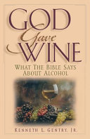 God Gave Wine