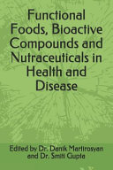 Functional Foods  Bioactive Compounds and Nutraceuticals in Health and Disease
