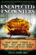 Mammoth Books presents Unexpected Encounters