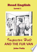 Inspector Holt and the Fur Van