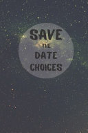 Save the Date Choices
