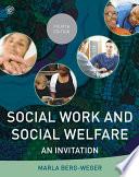 Social Work and Social Welfare  : An Invitation