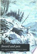 Sword and pen : or, Ventures and adventures of Willard Glazier in war and literature ... /