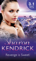 Revenge is Sweet: Getting Even (Revenge Is Sweet, Book 1) / Kiss and Tell (Revenge Is Sweet, Book 2) / Settling the Score (Revenge Is Sweet, Book 3)