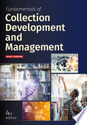 Fundamentals Of Collection Development And Management  Fourth Edition