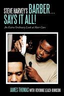 Steve Harvey s Barber       Says It All   An Extra Ordinary Look at Hair Care
