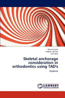 Skeletal Anchorage Consideration in Orthodontics Using Tad s Book