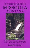 Day Hikes Around Missoula Montana Book PDF