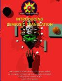 Introducing Semiosic Translation