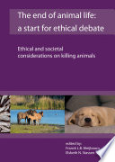 The End Of Animal Life A Start For Ethical Debate
