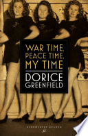 War Time Peace Time My Time