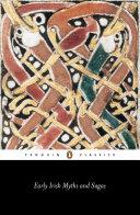 Early Irish Myths and Sagas