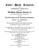 Court hand Restored  Or  The Student s Assistant  in Reading Old Deeds  Charters  Records  Etc      with an Appendix  Containing the Ancient Names of Places in Great Britain   Ireland  an Alphabetical Table of Ancient Surnames  and a Glossography of Latin Words