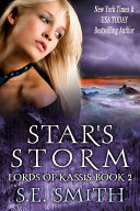 Star's Storm: Lords of Kassis Book 2
