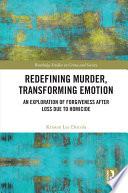 Redefining Murder  Transforming Emotion Book