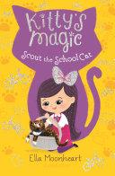 Pdf Kitty's Magic 7: Scout the School Cat