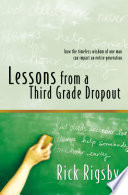 """""""Lessons From a Third Grade Dropout"""" by Rick Rigsby"""