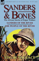 Sanders and Bones the African Adventures