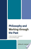 Philosophy and Working through the Past