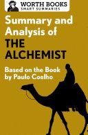 Summary and Analysis of The Alchemist