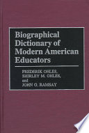 Biographical Dictionary Of Modern American Educators