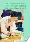 Finishing Korean Alphabet In 2 Hours Basic Series 1 English Version