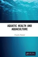 Aquatic Health and Aquaculture