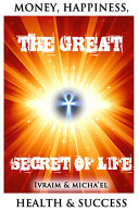 THE GREAT SECRET OF LIFE